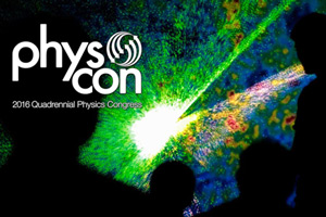 Register now for the 2016 Quadrennial Physics Congress (PhysCon)!