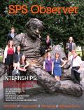 The SPS Observer, Fall 2013. Internships: A good reason to ditch the books.