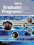 The annual Graduate Programs in Physics, Astronomy, and Related Fields, which is mailed to all physics departments in October.